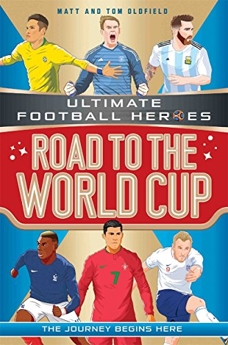 Road to the World Cup (Ultimate Football Heroes) from Dino Books