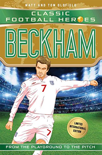Beckham (Classic Football Heroes - Limited International Edition) from Dino Books