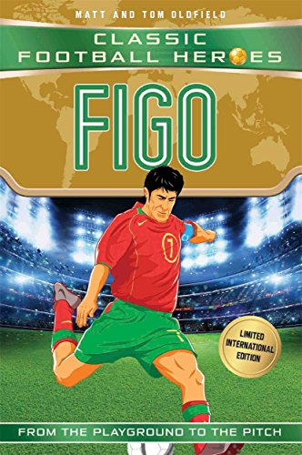 Figo (Classic Football Heroes - Limited International Edition) from Dino Books