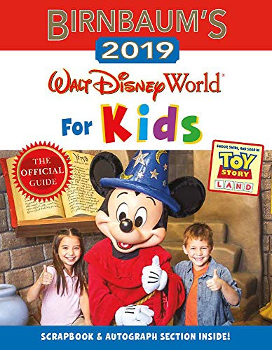 Birnbaum's 2019 Walt Disney World for Kids (Birnbaum Guides) from Disney Editions