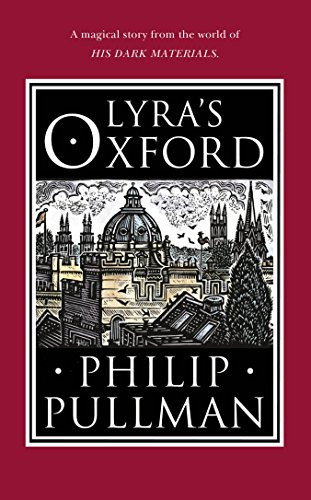 Lyra's Oxford (His Dark Materials) from Doubleday Childrens