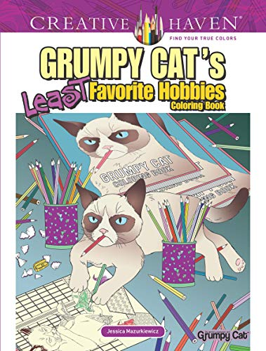 Creative Haven Grumpy Cat's Least Favorite Hobbies (Creative Haven Coloring Books) from Dover Publications Inc.