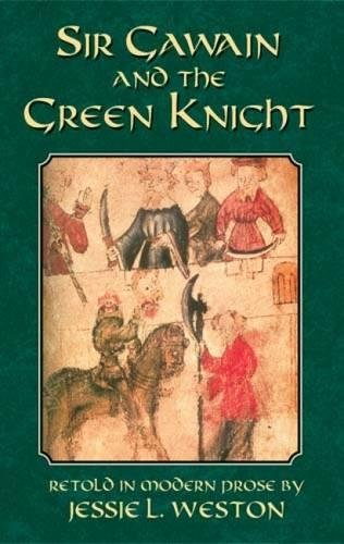 Sir Gawain and the Green Knight (Dover Books on Literature & Drama) from Dover Publications Inc.
