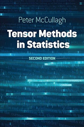Tensor Methods in Statistics: Second Edition (Dover Books on Mathematics) from Dover Publications Inc.