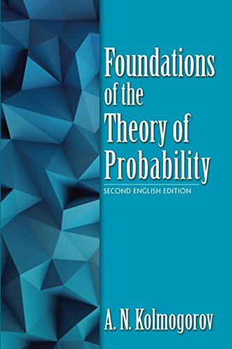 Foundations of the Theory of Probability: Second English Edition (Dover Books on Mathematics) from Dover Publications Inc.