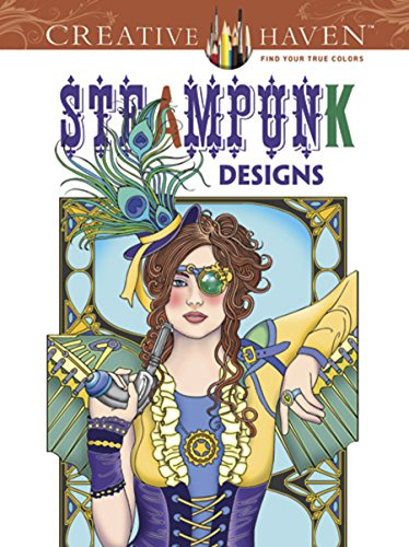 Steampunk Coloring Book (Creative Haven Coloring Books) from Dover