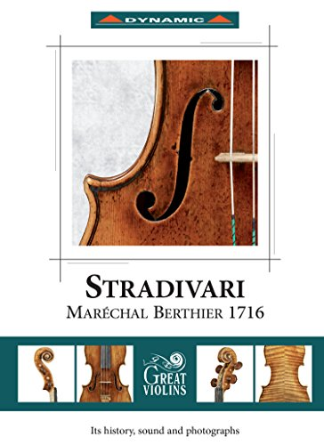 The Stradivari 'Maréchal Berthier' 1716 [Pavel Berman; Giuliano Mazzoccante] [Dynamic: CDS7733] from DYNAMIC