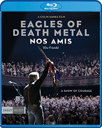 EAGLES OF DEATH METAL - EAGLES OF DEATH METAL: NOS AMIS (OUR FRIENDS) (1 Blu-ray) from Shout Factory