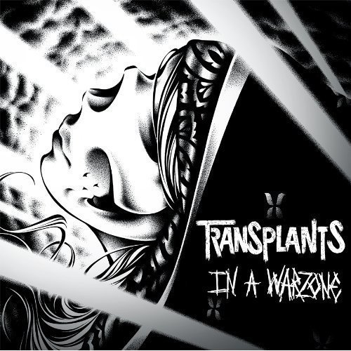 In A Warzone by Transplants from EPITAPH