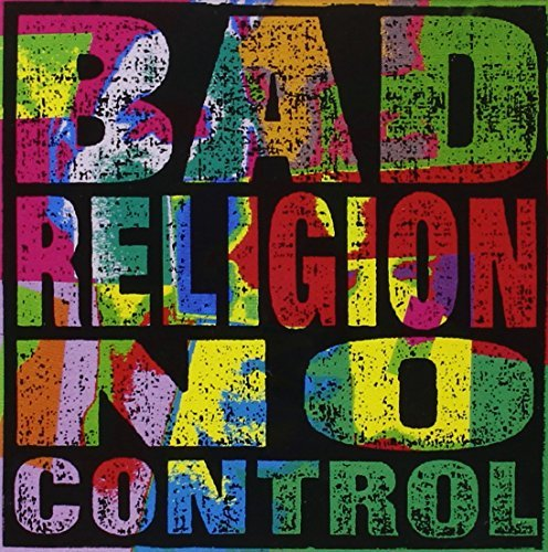 No Control (re-issue) by Bad Religion (2004-04-04) from EPITAPH