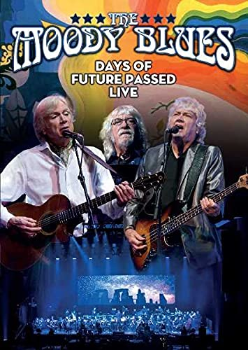 The Moody Blues: Days Of Future Passed Live [DVD] from Eagle Rock