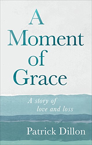 A Moment of Grace from Ebury Press