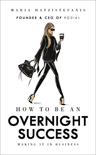 How to Be an Overnight Success from Ebury Press