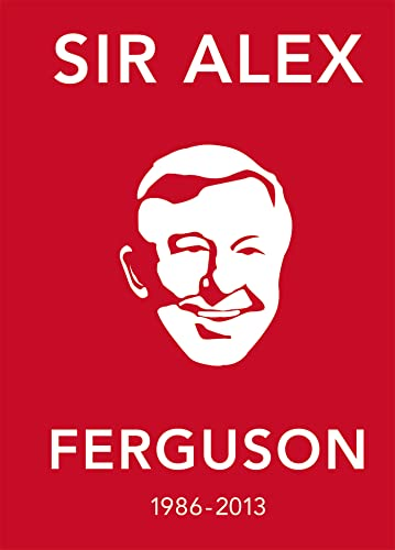 The Alex Ferguson Quote Book: The Greatest Manager in His Own Words from Ebury Press