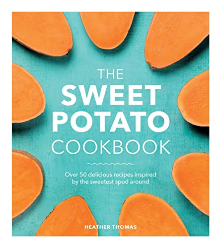 The Sweet Potato Cookbook from Ebury Press