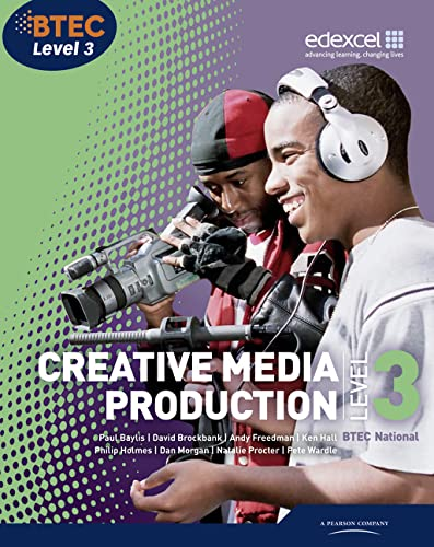 BTEC Level 3 National Creative Media Production Student Book (Level 3 BTEC National Creative Media Production) from Edexcel