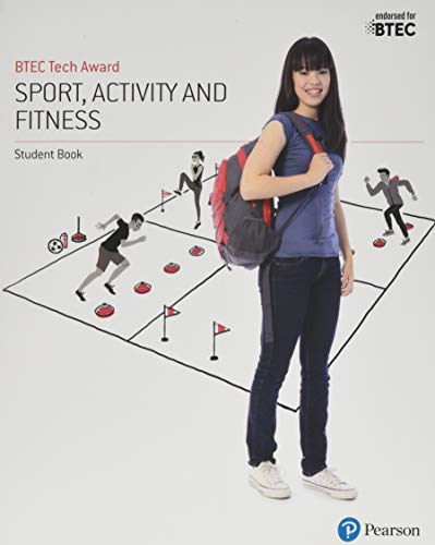 BTEC Tech Award in Sport, Activity and Fitness Student Book (BTEC Tech Award Sports Leadership) from Edexcel