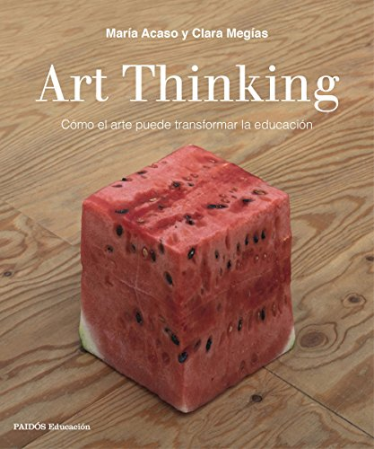 Art Thinking from Ediciones Paidós