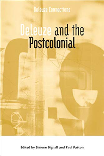 Deleuze and the Postcolonial (Deleuze Connections) from Edinburgh University Press