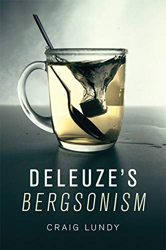 Deleuze's Bergsonism (Critical Introductions and Guides) from Edinburgh University Press