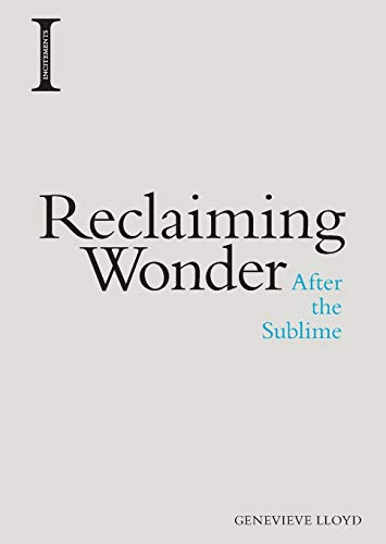 Reclaiming Wonder: After the Sublime (Incitements) from Edinburgh University Press