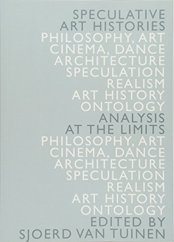 Speculative Art Histories: Analysis at the Limits from Edinburgh University Press