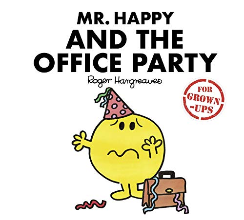 Mr Happy and the Office Party (Mr. Men for Grown-ups) from Egmont