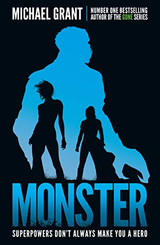 Monster: The GONE series may be over, but it's not the end of the story (The Monster Series) from Egmont UK Ltd