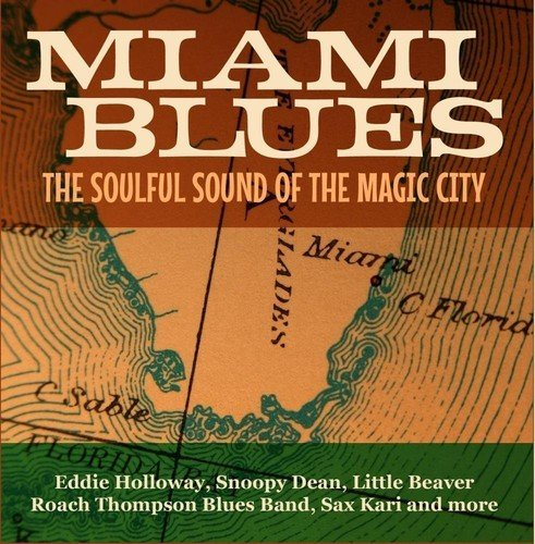 Miami Blues - The Soulful Sound Of The Magic City from Essential Media Mod