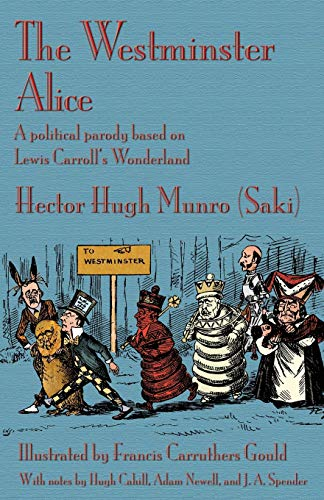 The Westminster Alice: A political parody based on Lewis Carroll's Wonderland from Evertype