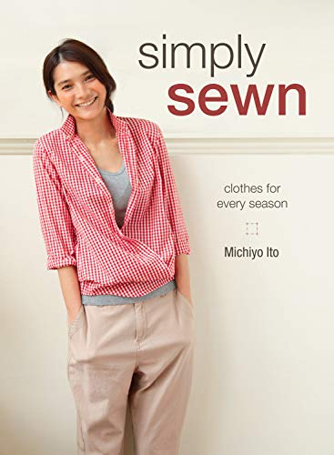 Simply Sewn: Clothes for Every Season from F&W Media
