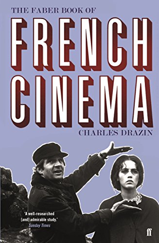 The Faber Book of French Cinema from Faber & Faber