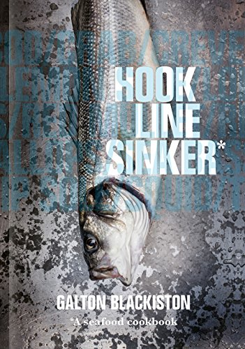 Hook Line Sinker: A Seafood Cookbook from Face
