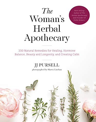 The Woman's Herbal Apothecary: 200 Natural Remedies for Healing, Hormone Balance, Beauty and Longevity, and Creating Calm from Fair Winds Press