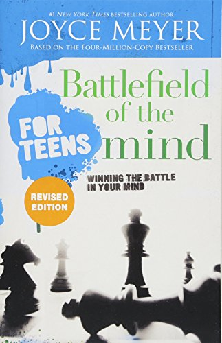 Battlefield of the Mind for Teens: Winning the Battle in Your Mind from Faithwords