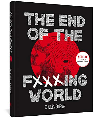 The End Of The Fucking World from Fantagraphics Books