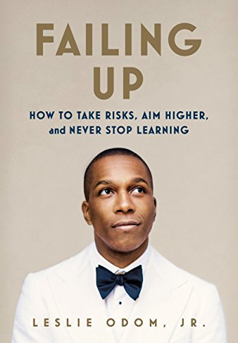 Failing Up: How to Take Risks, Aim Higher, and Never Stop Learning (International Edition) from Macmillan USA