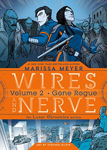Wires and Nerve, Volume 2: Gone Rogue from Square Fish