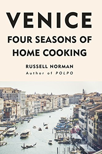 Venice: Four Seasons of Home Cooking from Fig Tree