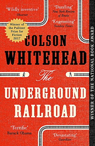 The Underground Railroad: Winner of the Pulitzer Prize for Fiction 2017 from Fleet