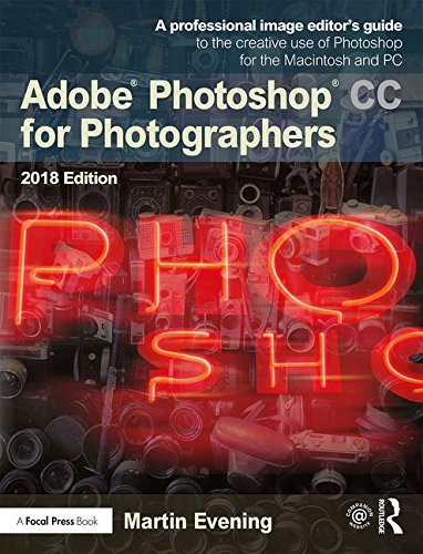Adobe Photoshop CC for Photographers 2018 from Routledge