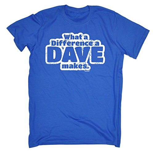 Fonfella Men's WHAT A DIFFERENCE A DAVE MAKES (M - ROYAL BLUE) LOOSE FIT T-SHIRT from Fonfella Slogans