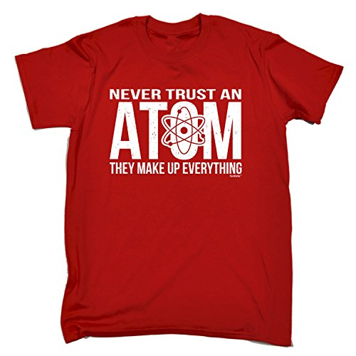Never Trust an Atom - They Make UP Everything (3XL RED) New Premium Loose FIT T-Shirt Slogan Funny Clothing Joke Novelty Vintage Retro t Shirt top Men's Tee Tshirt Mens t-Shirts Christmas Shirts Cool from 123t