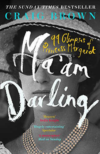 Ma'am Darling: : The hilarious, bestselling royal biography, perfect for fans of The Crown from Fourth Estate