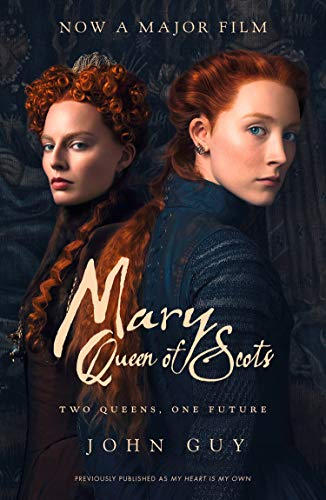 Mary Queen of Scots: Film Tie-In from Fourth Estate
