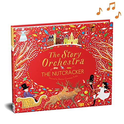 The Story Orchestra: The Nutcracker: Press the Note to Hear Tchaikovsky's Music from Frances Lincoln Childrens Books