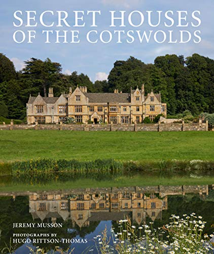 Secret Houses of the Cotswolds from Frances Lincoln