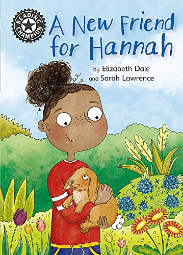 A New Friend For Hannah: Independent Reading 11 (Reading Champion) from Franklin Watts