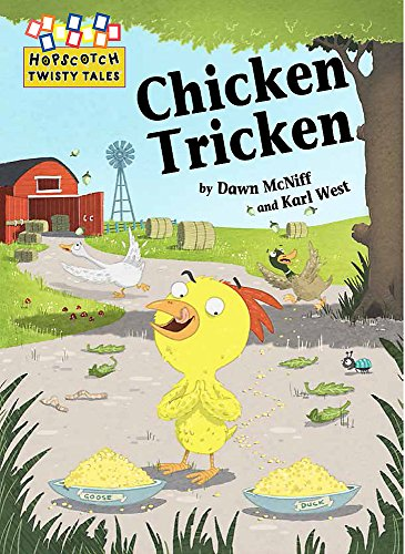 Chicken Tricken (Hopscotch: Twisty Tales) from Franklin Watts