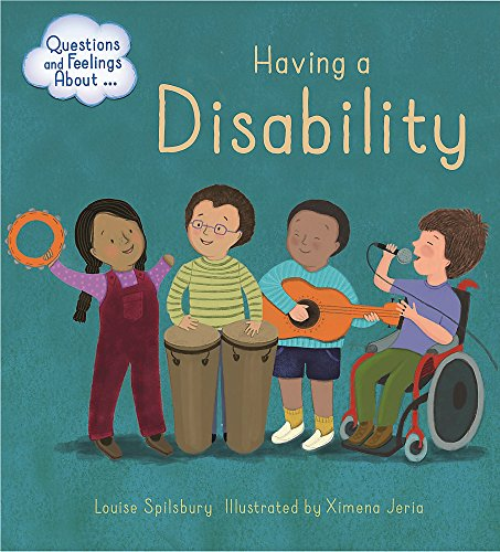 Having a Disability (Questions and Feelings About) from Franklin Watts